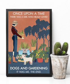 Once upon a time there was a girl who really loves books dogs and gardening poster 3