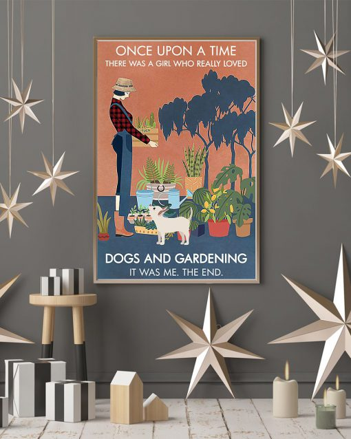 Once upon a time there was a girl who really loves books dogs and gardening poster 4