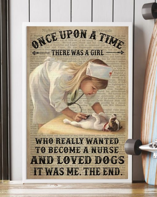 Once upon a time there was a girl who really wanted to become a nurse and loves dogs poster 2