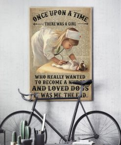 Once upon a time there was a girl who really wanted to become a nurse and loves dogs poster 4