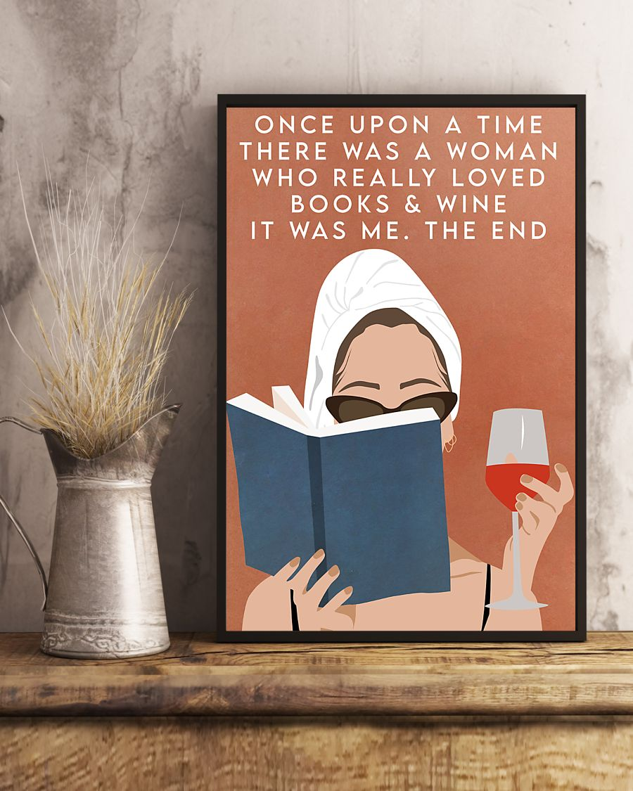 Hot Once upon a time there was a woman who loved books and wine vintage poster