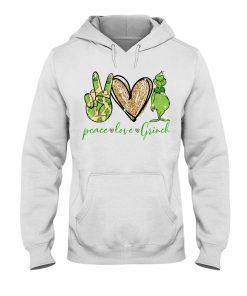 Peace Love Grinch hoodie
