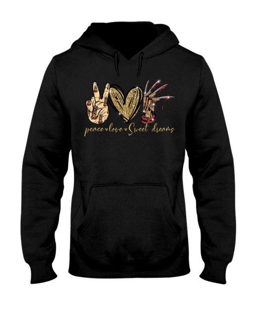 Peace Love Sweet Dreams hoodie