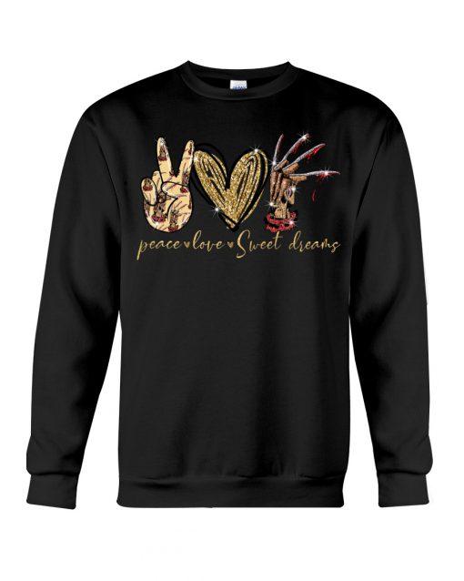 Peace Love Sweet Dreams sweatshirt