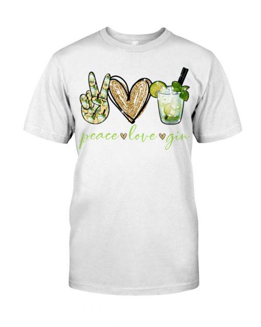 Peace love gin shirt