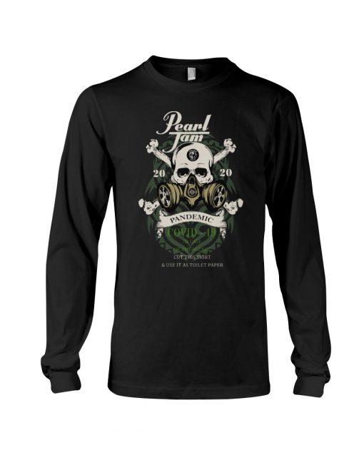 Pearl Jam Skull 2020 Pandemic Covid-19 shirlong sleevd