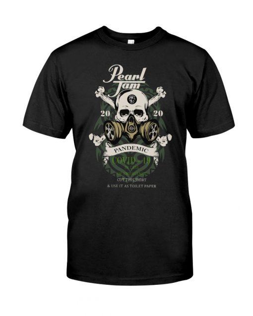 Pearl Jam Skull 2020 Pandemic Covid-19 shirt