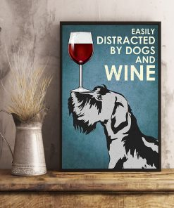 Scottish Terrier Easily distracted by dogs and wine poster 4