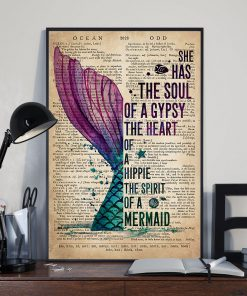She has the soul of a gypsy the heart of a hippie and the spirit of a mermaid poster 3