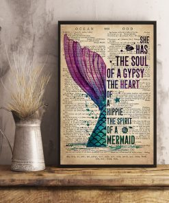 She has the soul of a gypsy the heart of a hippie and the spirit of a mermaid poster 4