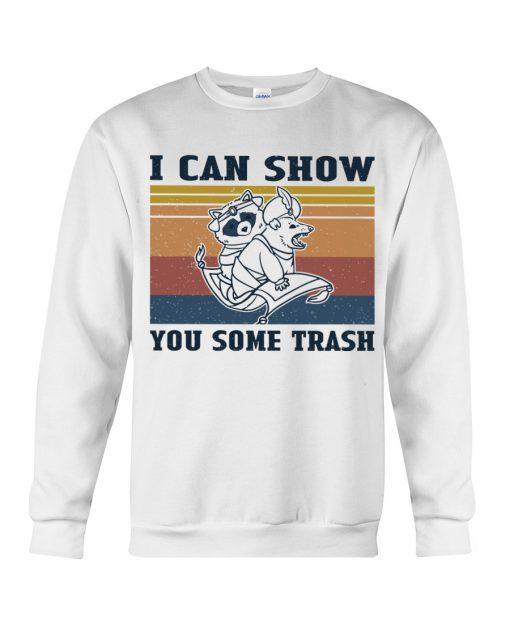 Show You Some Trash Raccoon Retro sweatshirt
