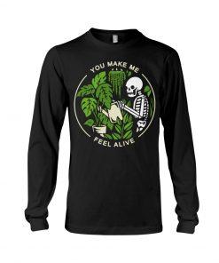 Skull Garden You make me feel alive Long sleeve