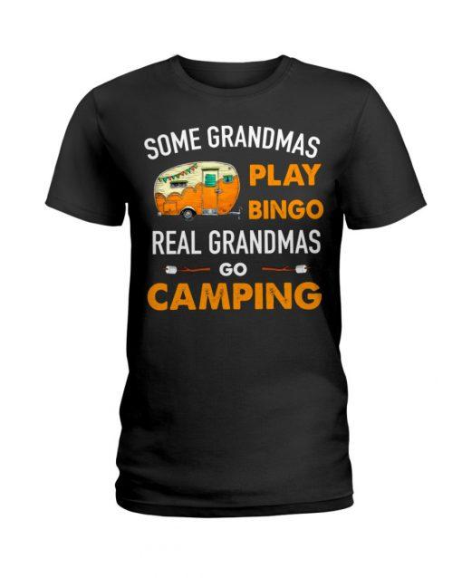 Some grandmas play bingo real grandmas go camping T-shirt