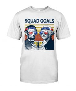 Squad Goal Benjamin Franklin and Abraham Lincoln Beer T-shirt