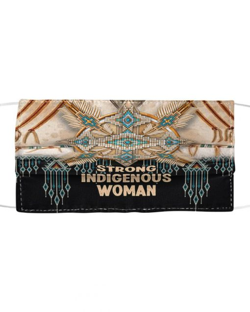 Strong Indigenous Woman - Native American cloth mask