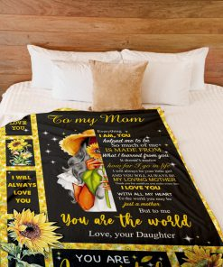 Sunflower To my mom Everything I am you You help me to be so much of me is made from what I learned from you fleece blanket1