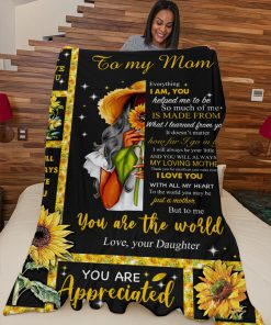Sunflower To my mom Everything I am you You help me to be so much of me is made from what I learned from you fleece blanket3