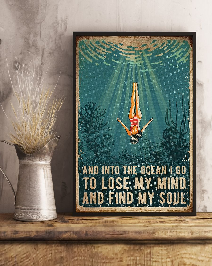 Swimming And into the ocean I go to lose my mind and find my soul poster3