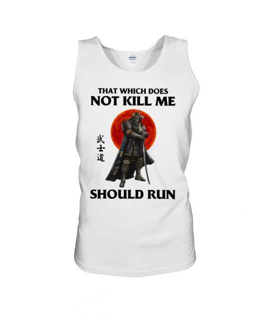 That which does not kill me should run tank top