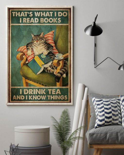 That's what I read books I do I drink tea and I know things cat poster2
