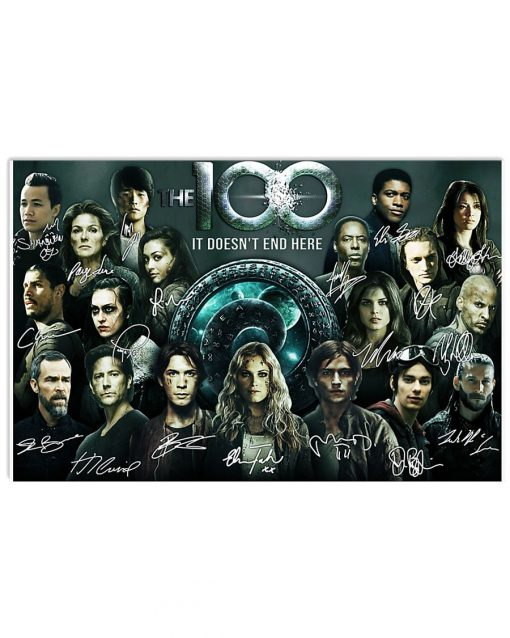 The 100 It doesn't end here signatures poster