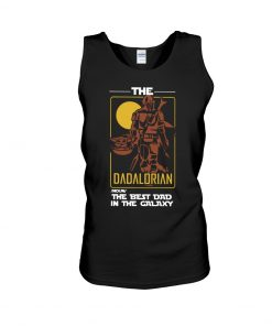 The Dadalorian The best dad in the galaxy Tank top