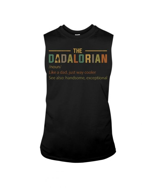 The Dadalorian definition Like a dad just way cooler Tank top