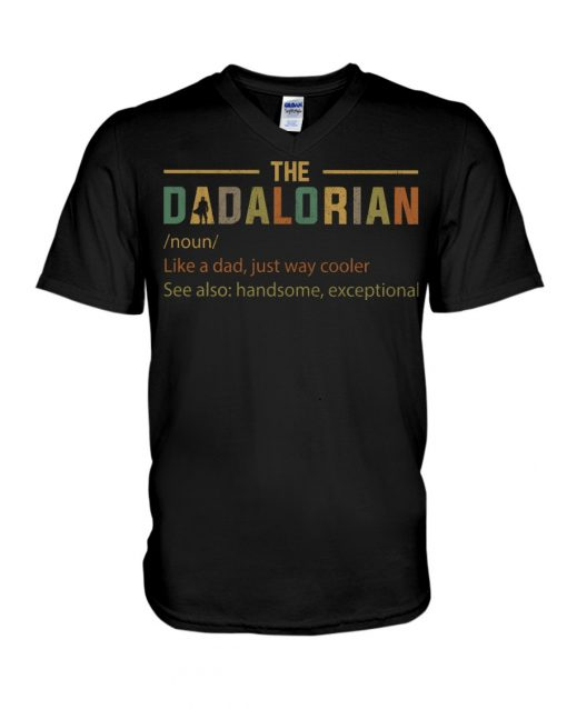 The Dadalorian definition Like a dad just way cooler V-neck