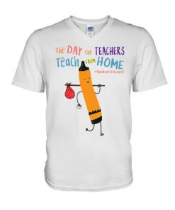 The Day the Teachers teach from home v-neck