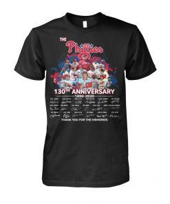 The Philadelphia Phillies 130th Anniversary 1890-2020 shirt