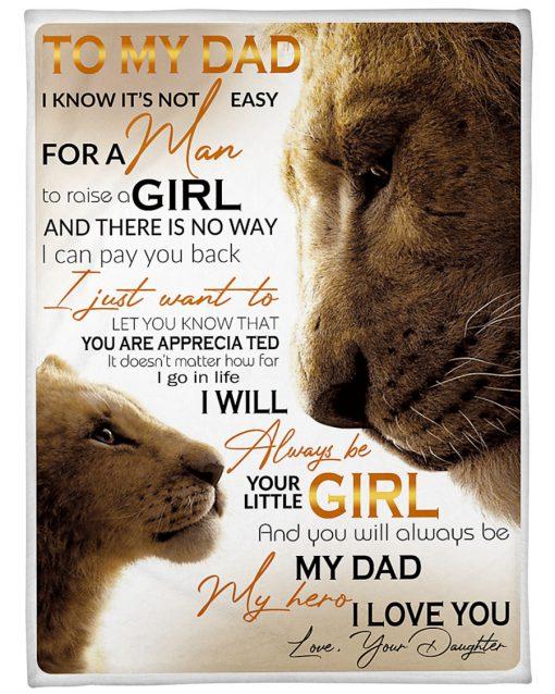 To my dad i know it's not easy for a man to raise a girl Lion King fleece blanket 1