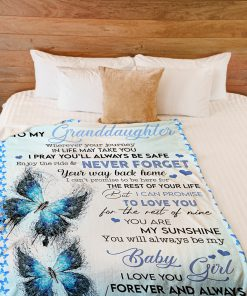 To my granddaughter Wherever your journey In life may take you i pray you'll always be safe fleece blanket 3
