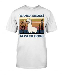 Wanna Smoke Alpaca Bowl shirt