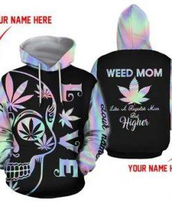 Weed Mom Like a regular mom but higher 3D hoodie1