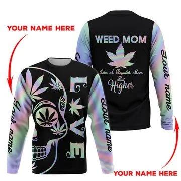 Weed Mom Like a regular mom but higher 3D hoodie4