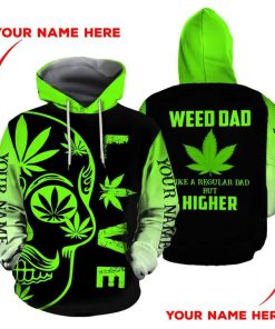 Weed dad Like a regular dad but higher 3D hoodie