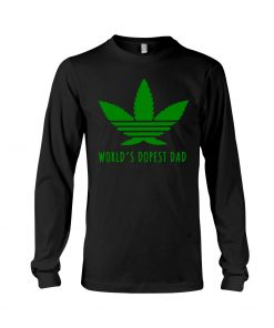 World's Dopest Dad Weed long sleeved