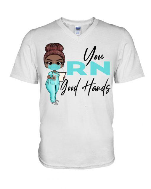 You RN Good hands Nurse V-neck