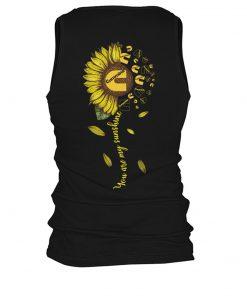 You are my sunshine Cummins Logo Sunflower tank top