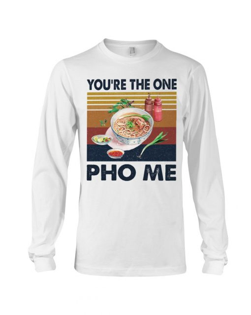You're The One For Me Pho vintage Long sleeve
