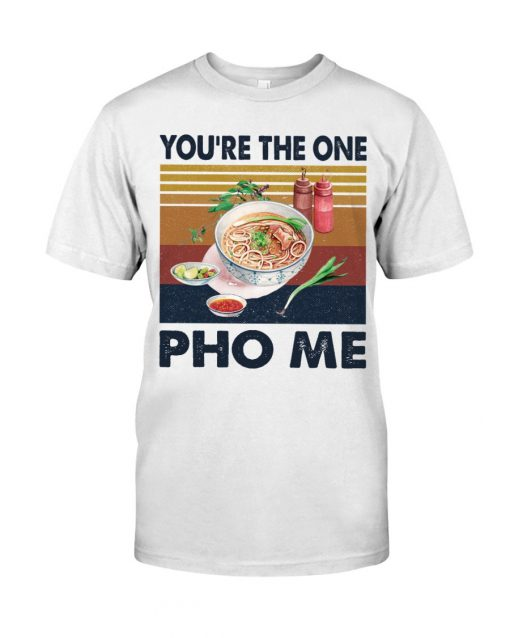 You're The One For Me Pho vintage T-shirt