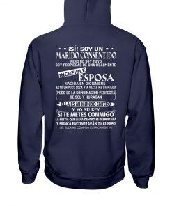 iSí Soy un Marido Consentido Pero No Soy Tuyo Soy Propiedad Be Una Realmente hoodie