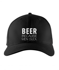 Beer Because Men Suck Embroidered Hat