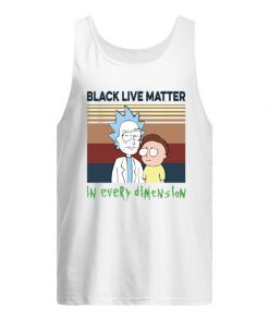 Black lives matter in every dimension Rick and Morty Tank top