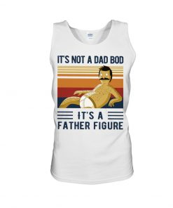 Bob Belcher It's not a dad bod It's a father figure tank top
