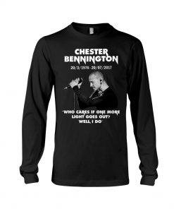Chester Bennington Who cares if one more light goes out Long sleeve
