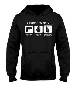 Choose Wisely - Glock Paper Scissors Hoodie
