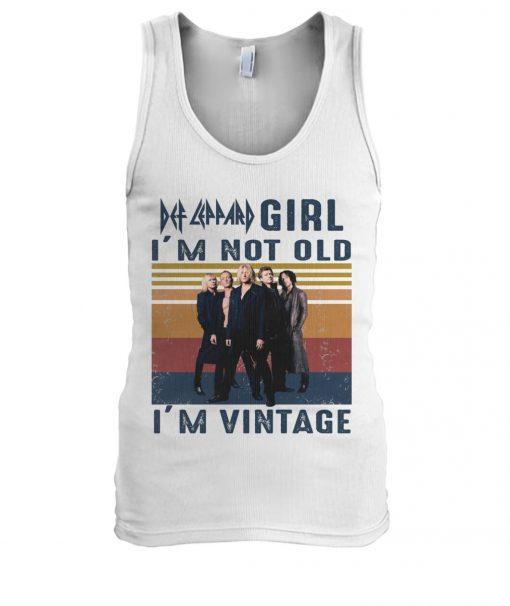 Def Leppard Girl I'm not old I'm vintage Tank top