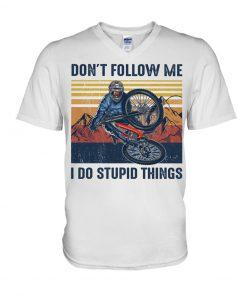 Don't follow me I do stupid things Cycling v-neck