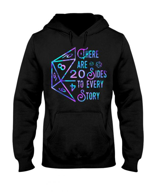 Dungeons and Dragons There are 20 sides to every story Hoodie
